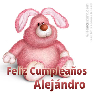 happy birthday Alejándro rabbit card