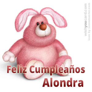 happy birthday Alondra rabbit card