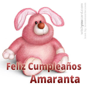 happy birthday Amaranta rabbit card