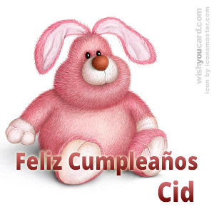 happy birthday Cid rabbit card