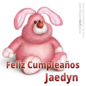 happy birthday Jaedyn rabbit card