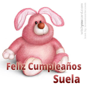 happy birthday Suela rabbit card
