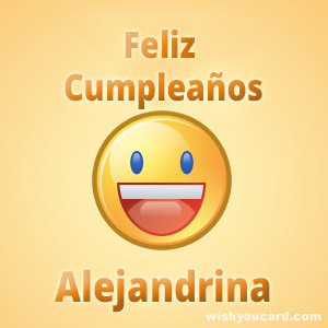 happy birthday Alejandrina smile card