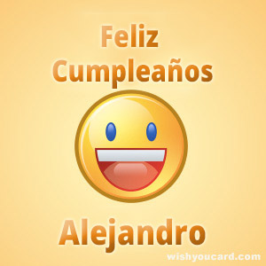 Happy birthday alejandro smile card