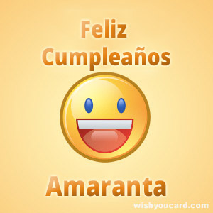 happy birthday Amaranta smile card