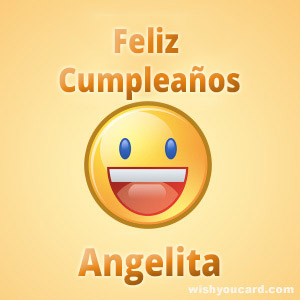Say feliz cumpleaños to Angelita with these free greeting cards: es.wishyoucard.com/happy-birthday/angelita