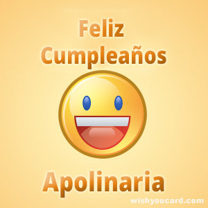 happy birthday Apolinaria smile card