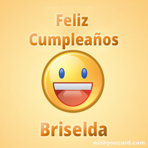 happy birthday Briselda smile card