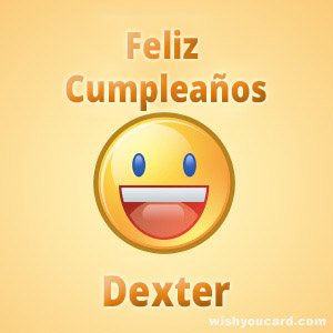 happy birthday Dexter smile card