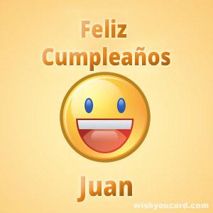 happy birthday Juan smile card