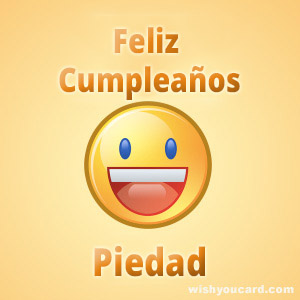 happy birthday Piedad smile card