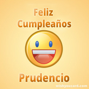 happy birthday Prudencio smile card