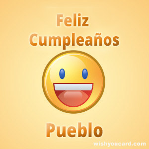 happy birthday Pueblo smile card