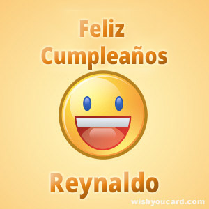 happy birthday Reynaldo smile card