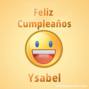 happy birthday Ysabel smile card